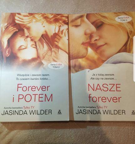 """""""Forever i potem"""" i """"Nasze forever"""" Jasinda Wilder"""