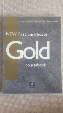 New first certificate Gold coursebook, Longman