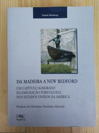 da madeira a new bedford, duarte mendonça, 2007, drac
