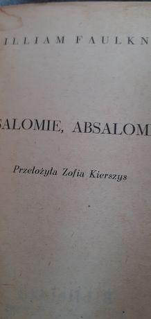 William Faulkner Absalomie, Absalomie
