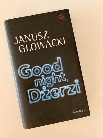 """Janusz Głowacki """"Good night, Dżerzi"""""""