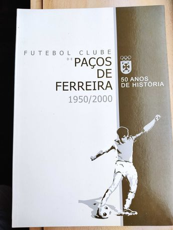 Livro dos 50 anos do Paços de Ferreira