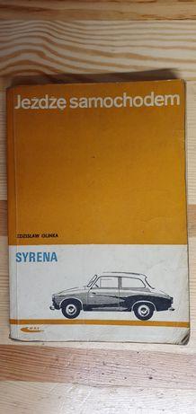 Jeżdżę samochodem syrena - książka, instrukcja,poradnik