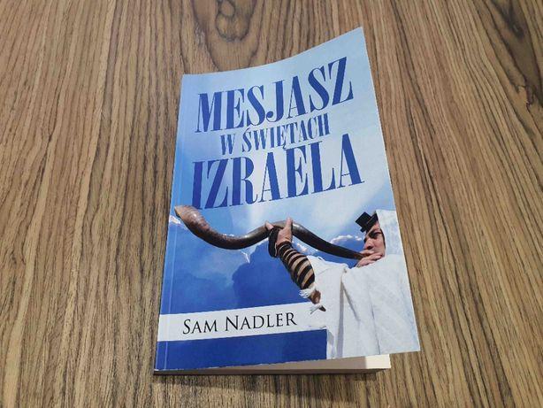 Mesjasz w świętach Izraela - Sam Nadler