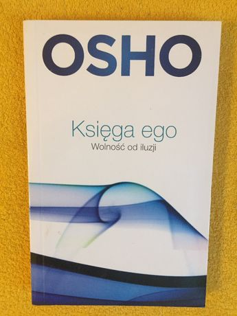 Księga ego. Wolność od iluzji. Osho