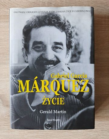 Gerald Martin: Gabriel Garcia Marquez życie.