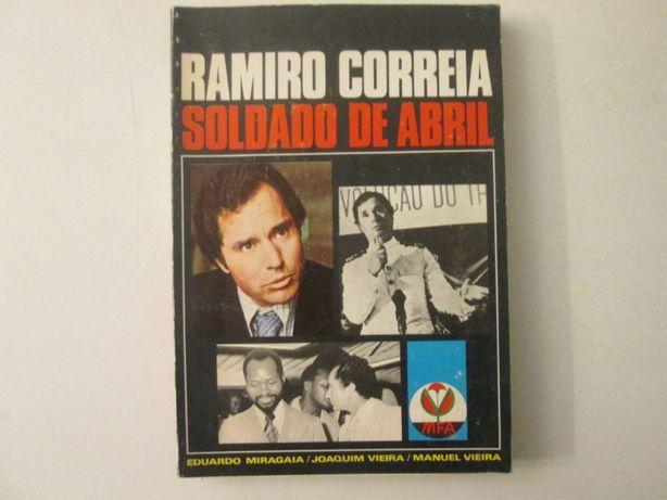 Ramiro Correia, Soldado de Abril- Vários Autores