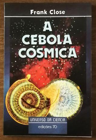 a cebola cósmica, frank close, edições 70