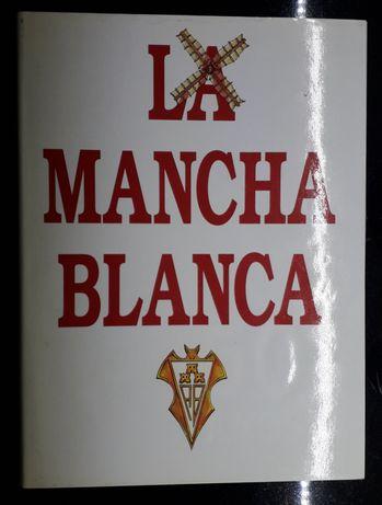 La Mancha Blanca, livro comemorativo dos 50 anos do Albacete Balompié