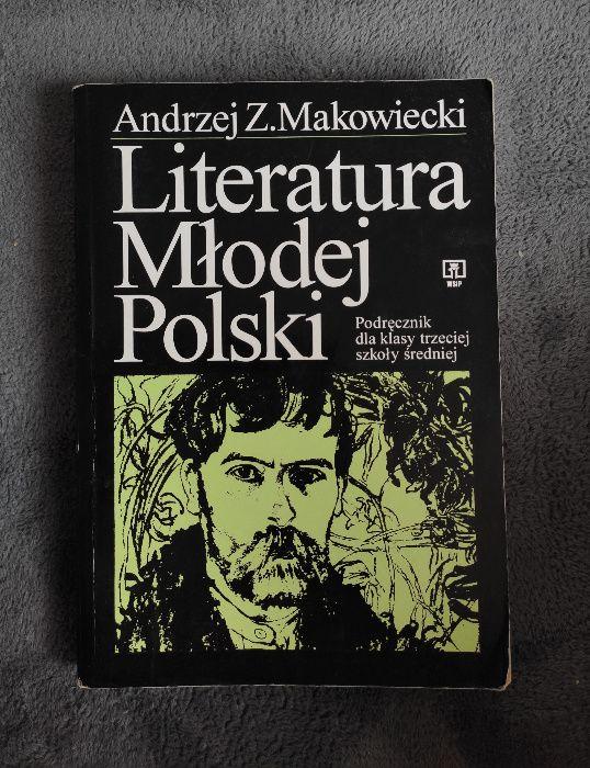 Literatura Młodej Polski - Andrzej Z.Makowiecki Lublin - image 1