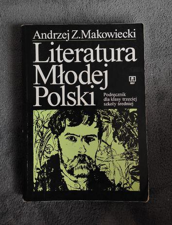 Literatura Młodej Polski - Andrzej Z.Makowiecki