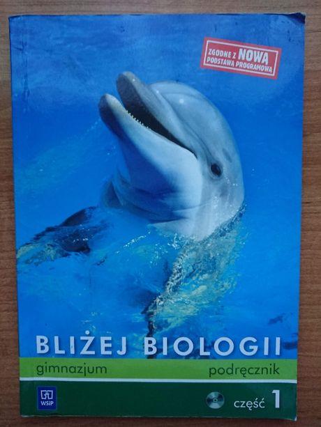Bliżej biologii Podręcznik gimnazjum Część 1 Wyd. Wsip + płyta CD
