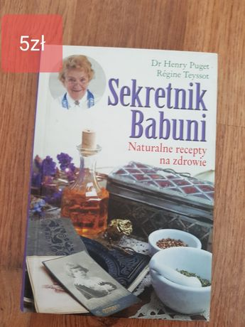 Sekretnik babuni Naturalne recepty na zdrowie
