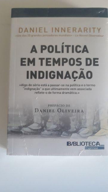 A Política em Tempos de Indignação, de Daniel Innerarity