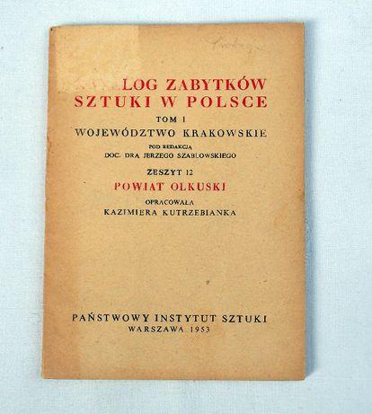 Katalog Zabytków Sztuki w Polsce. Powiat Olkuski