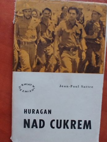 Huragan nad cukrem - Jean-Paul Sartre (Kuba, Castro)