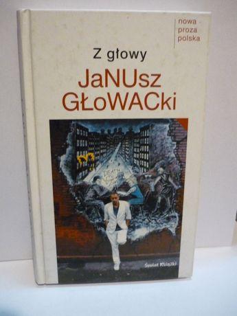Z głowy , Janusz Głowacki.