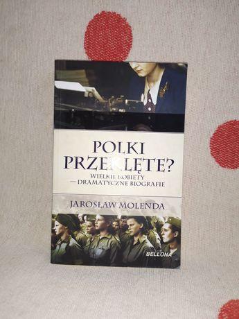 Polki przeklęte Jarosław Molenda