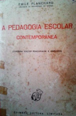 "Vendo ""A pedagogia escolar contemporânea"" de Emile Planchard"