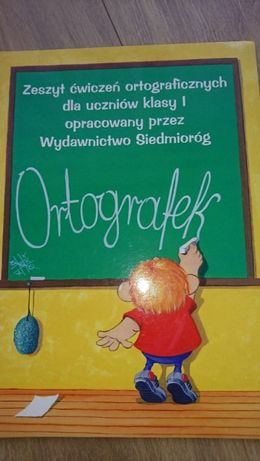 """K. Ziembrowska """"Ortografek. Ćwiczenia ortograficzne w klasie I """""""