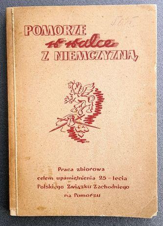 Pomorze w walce z niemczyzną - 1946