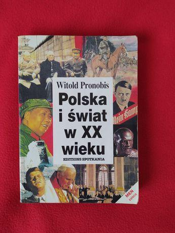 """Witold Pronobis """"Polska i świat w XX wieku"""""""