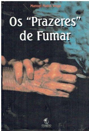 """4217 Os """"Prazeres"""" de Fumar, de Manuel Matos Veiga."""