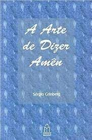 A arte de dizer Amen