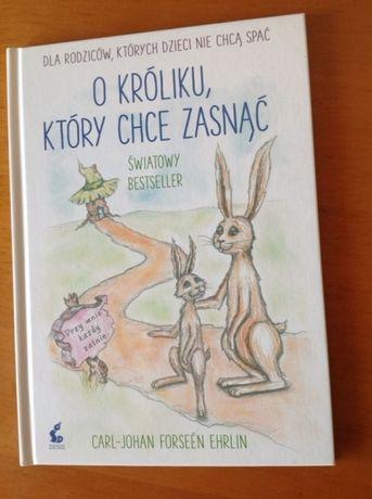 Książka dla rodziców,których dzieci nie chcą spać-,,O króliku,który...