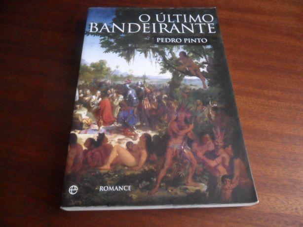 """""""O Último Bandeirante"""" de Pedro Pinto"""