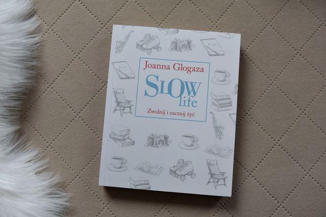 Książka Joanna Glogaza Slow Life NOWA