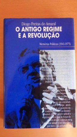 O Antigo Regime e a Revolução - Diogo Freitas do Amaral