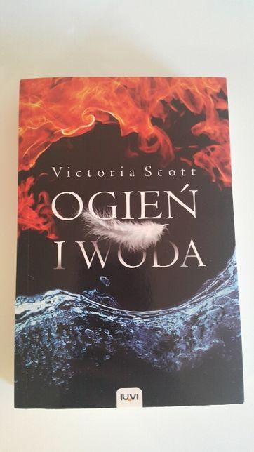 Woda i ogień Victoria Scott