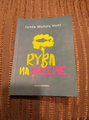 Ryba na drzewie - Lynda Mullaly Hunt