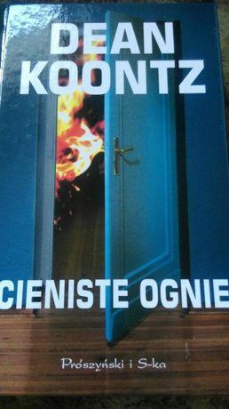 Dean Koontz - Cieniste ognie