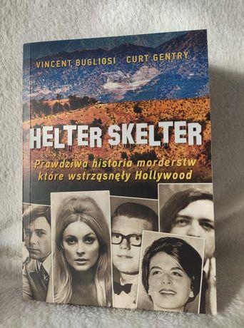 """""""Helter Skelter"""" - V.Bugliosi C.Gentry"""