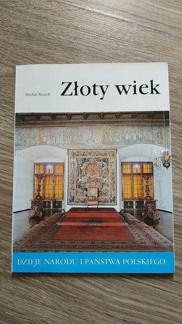 """""""Złoty wiek"""" Michał Rożek"""