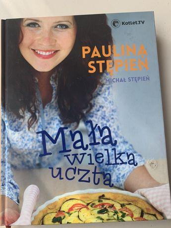 Paulina Stępień- Mała wielka uczta