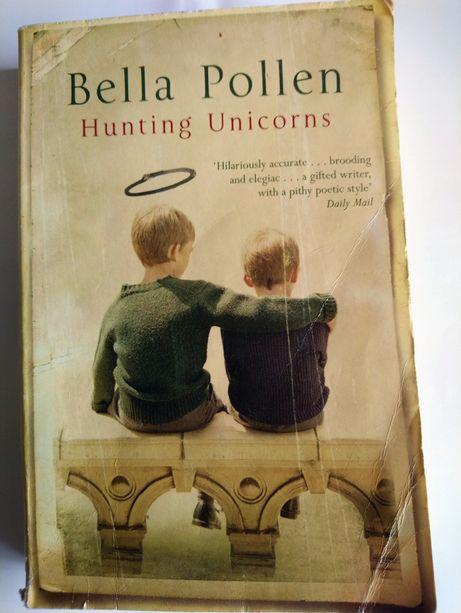 Книга на англійській мові Bella Pollen Hunting Unicorns