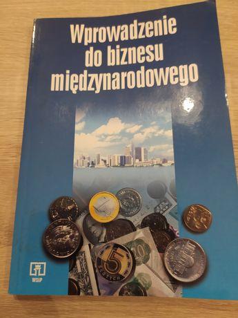 Wprowadzenie do biznesu międzynarodowego: Nojszewska. praca zbiorowa