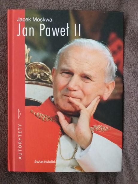 """""""Jan Paweł II,"""" Jacek Moskwa, Autorytety Wyd. """"Świat Książki"""""""