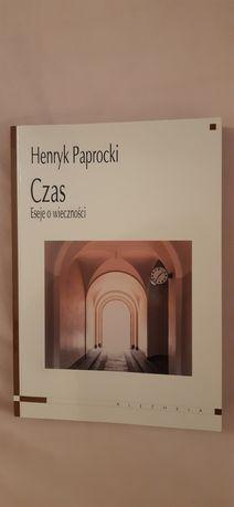 """Henryk Paprocki """"Czas. Eseje o wieczności"""""""