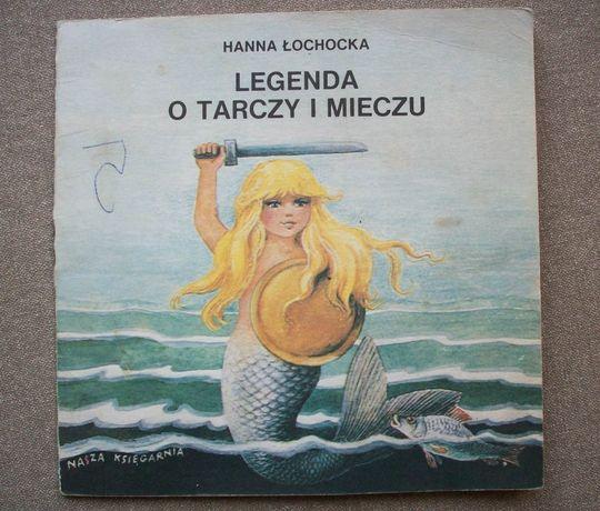 Legenda o tarczy i mieczu, H. Łochocka, 1986. Seria poczytaj mi mamo.
