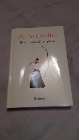 Paulo Coelho El Camino del Arquero