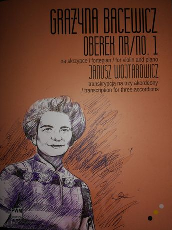 Grażyna Bacewicz - Oberek nr 1 na skrzypce, tran. na 3 akordeony