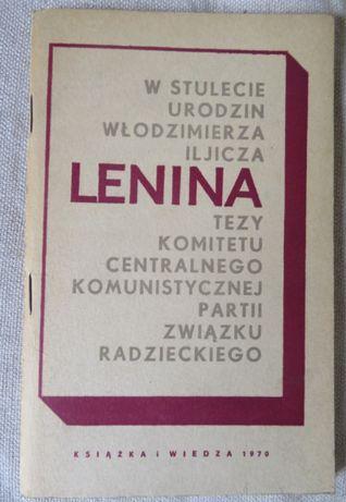 W stulecie urodzin Włodzimierza Iljicza Lenina - Tezy Komitetu Central