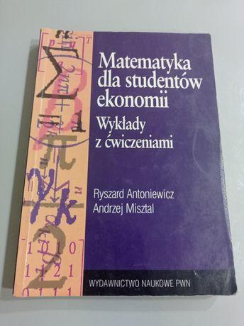 Matematyka dla studentów ekonomii. Wykłady z ćwiczeniami