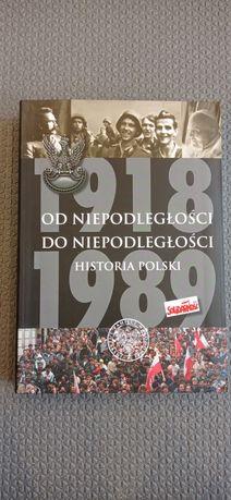Od niepodległości do niepodległości - historia Polski