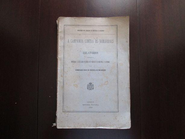 A Campanha Contra os Namarraes - Moçambique - Livro Antigo - 1897