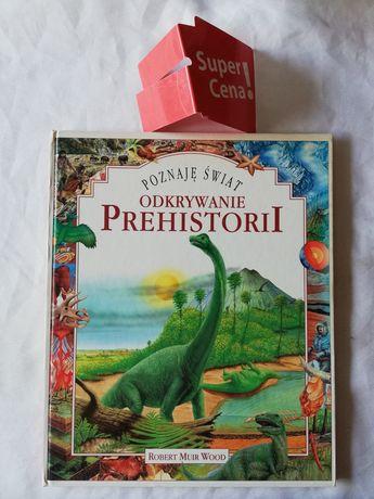 "książka ""odkrywanie prehistorii"" Robert Muir Wood"